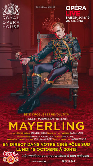 Ballet Mayerling en direct du Royal Opera House au Ciné Pôle Sud Lundi 15 Octobre à 20h15