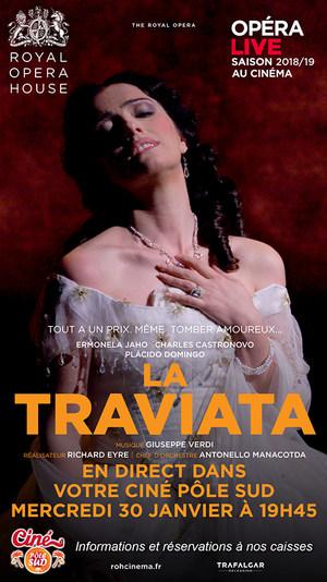 Opéra La Traviata de Giuseppe Verdi en direct du Royal Opera House au Ciné Pôle Sud Mercredi 30 janvier 2019 à 19h45