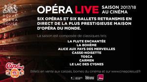 Saison Opéras et Ballets 2017/2018 au Ciné Pôle Sud en direct du Royal Opera House de Londres