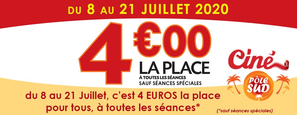 du 8 au 21 Juillet 2020, c'est 4 euros la place pour tous, à toutes les séances