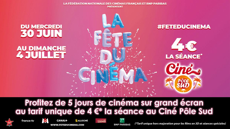 La Fête du Cinéma au Ciné Pôle Sud du mercredi 30 Juin au dimanche 4 Juillet 2021